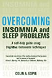 Image de Overcoming Insomnia and Sleep Problems: A Books on Prescription Title (Overcoming Books) (