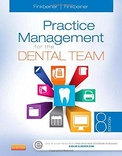 Practice Management for the Dental Team, 8e by Betty Ladley Finkbeiner CDA Emeritus RDA BS MS (27-Apr-2015) Spiral-bound