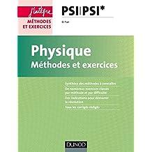 Physique - Méthodes et exercices - PSI PSI*