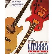 eMedia Gitarren Fortgeschritten. CD-ROM: Ihr nächster Schritt auf der Gitarre
