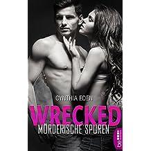 Wrecked - Mörderische Spuren (Last Option Search Team 6)