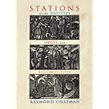 Stations of the Nativity, Cross, and Resurrection