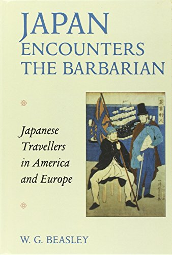 Japan Encounters the Barbarian: Japanese Travellers in America and Europe por W. G. Beasley