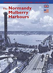 The Normandy Mulberry Harbours - English (Pitkin Guides Series)
