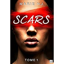 Scars - Tome 1 (Lips & Roll)