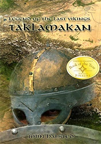 LEGEND OF THE LAST VIKINGS - Action and Adventure along the Silk Route: An Epic of love, lust, friendship, dignity, honour, betrayal and greed (English Edition)