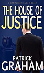 The House of Justice (Dean Wilder Legal Thrillers Book 3) (English Edition)