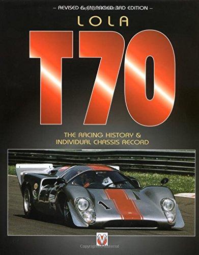 Lola T70: The Racing History and Individual Chassis Record por John Starkey