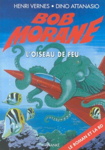 Bob Morane : L'Oiseau de feu (format poche)