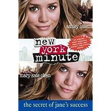 The Secret of Jane's Success (New York Minute)