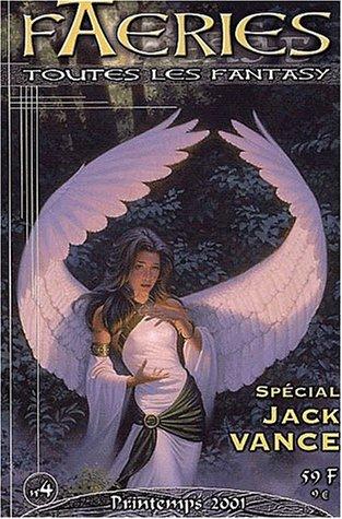 Faeries N° 4 Printemps 2001 : Spécial Jack Vance