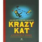 Krazy Kat, A Celebration of Sundays by George Herriman (2010-05-18)