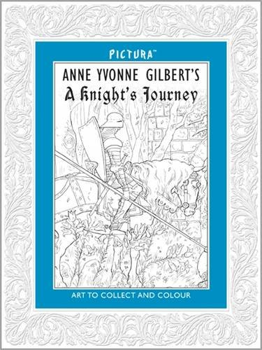 Pictura. Anne Yvonne Gilbert's A Knight's Journey