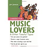 Careers for Music Lovers & Other Tuneful Types by Jeff Johnson (2003-09-26)