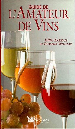 Guide de l'amateur de vins