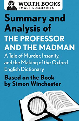 summary-and-analysis-of-the-professor-and-the-madman-a-tale-of-murder-insanity-and-the-making-of-the