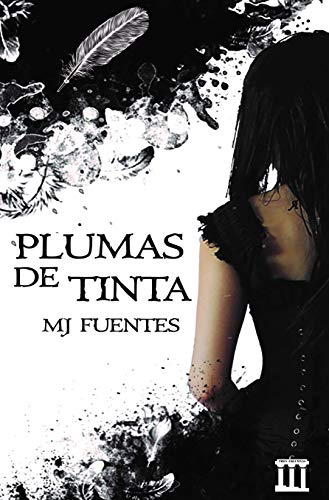 Plumas de tinta eBook: Fuentes, MJ: Amazon.es: Tienda Kindle