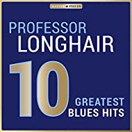 Masterpieces Presents Professor Longhair: 10 Greatest Blues Hits