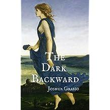 The Dark Backward (English Edition)
