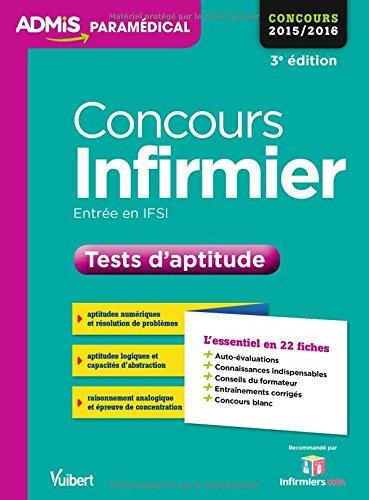 Concours Infirmier - Entre en IFSI - Tests d'aptitude - L'essentiel en 22 fiches - Concours 2016