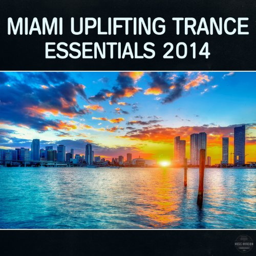 Miami Uplifting Trance Essentials 2014