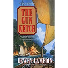 The Gun Ketch (Alan Lewrie Naval Adventures)