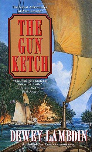 Gun Ketch (Alan Lewrie Naval Adventures)