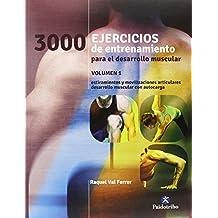 3000 Ejercicios de entrenamiento para el desarrollo muscular (Deportes, Band 24)