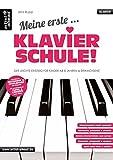 Book - Meine erste Klavierschule! Der leichte Einstieg für Kinder ab 8 Jahren & Erwachsene. Lehrbuch. Musiknoten für Piano.