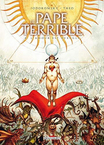 Le Pape terrible 4 par Alejandro Jodorowsky,Luca Merli,Theo