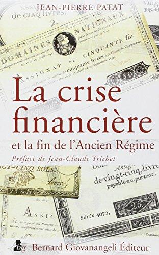La crise financière et la fin de l'Ancien Régime