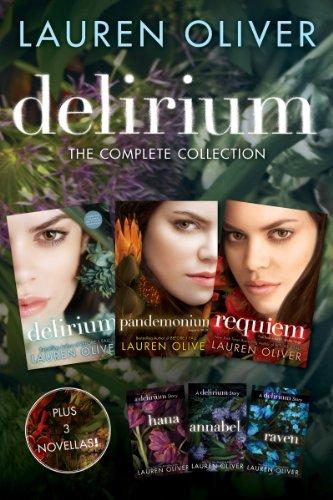 Delirium: The Complete Collection: Delirium, Hana, Pandemonium, Annabel, Raven, Requiem (Delirium Trilogy)