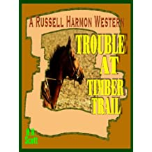Trouble At Timber Trail (A Russell Harmon Western) (English Edition)