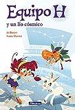 Un lío cósmico (Equipo H. Primeras lecturas) (Spanish Edition)