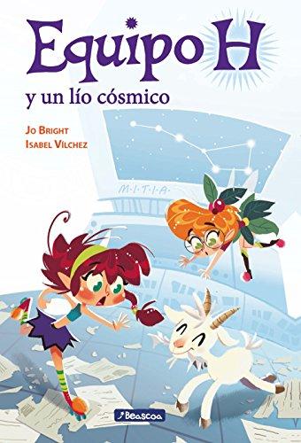 Un lío cósmico (Equipo H. Primeras lecturas) por Jo Bright