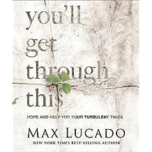 You'll Get Through This (Miniature Edition) (Mini Book) by Max Lucado (2015-04-09)