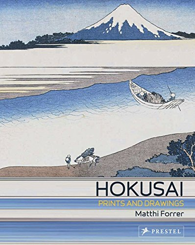 Hokusai: Prints and Drawings por Matthi Forrer
