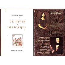 Ein Winter auf Mallorca/Un hiver a Majorque (2 Bände)