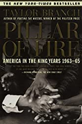 Pillar of Fire : America in the King Years 1963-65 by Branch, Taylor published by Simon & Schuster (1999)
