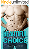 A Beautiful Choice (The Beautiful Series Book 5)