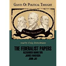The Federalist Papers (Audio Classics)