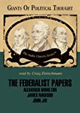 The Federalist Papers, Giants of Political Thought: Library Edition