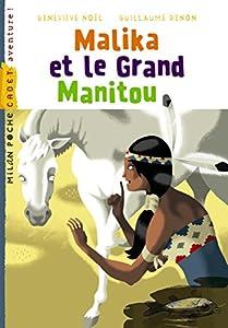 "Afficher ""Malika et le grand manitou"""