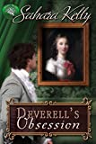 Deverell's Obsession: A Risqué Regency Romance by Sahara Kelly