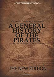 A General History of the Pirates: The New Edition by Charles Johnson (2014-07-04)