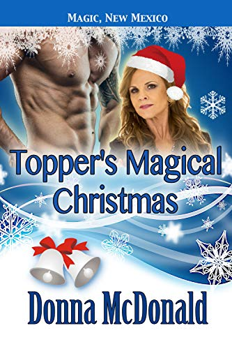 Topper's Magical Christmas: My Crazy Alien Romance, Book 4 (Magic, New Mexico 40) (English Edition)