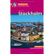 Stockholm MM-City Reiseführer Michael Müller Verlag: Individuell reisen mit vielen praktischen Tipps und Web-App mmtravel.com