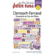 Petit Futé Clermont-Ferrand : Escapades en Puy-de-Dôme