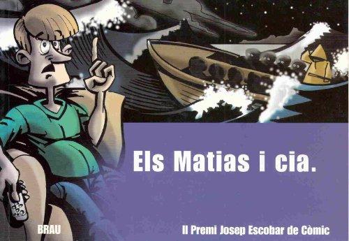 Els Matias i cia (Escobar i cia)