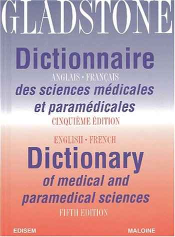 English-French Dictionary of Medical and Paramedical Sciences par William J. Gladstone